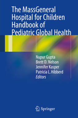 Gupta, Nupur - The MassGeneral Hospital for Children Handbook of Pediatric Global Health, ebook