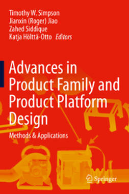 Simpson, Timothy W. - Advances in Product Family and Product Platform Design, ebook