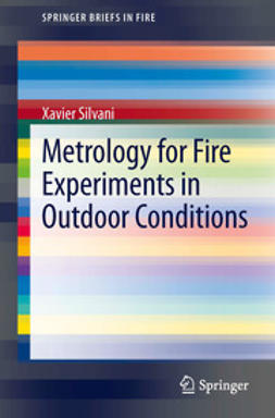 Silvani, Xavier - Metrology for Fire Experiments in Outdoor Conditions, ebook