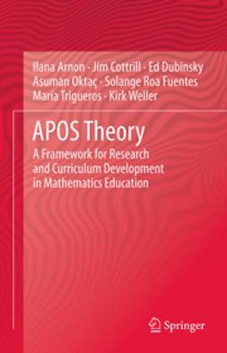 Arnon, Ilana - APOS Theory, ebook