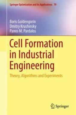 Goldengorin, Boris - Cell Formation in Industrial Engineering, ebook