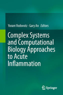 Vodovotz, Yoram - Complex Systems and Computational Biology Approaches to Acute Inflammation, ebook