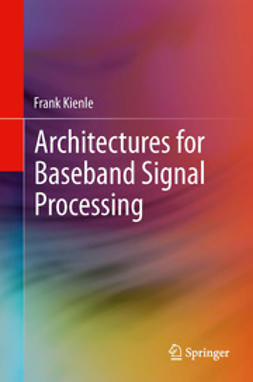 Kienle, Frank - Architectures for Baseband Signal Processing, ebook