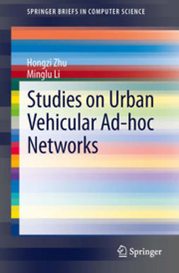 Zhu, Hongzi - Studies on Urban Vehicular Ad-hoc Networks, ebook