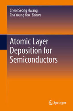 Hwang, Cheol Seong - Atomic Layer Deposition for Semiconductors, ebook