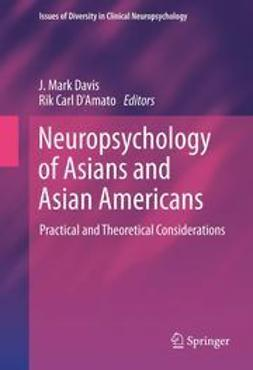 Davis, J. Mark - Neuropsychology of Asians and Asian-Americans, e-bok