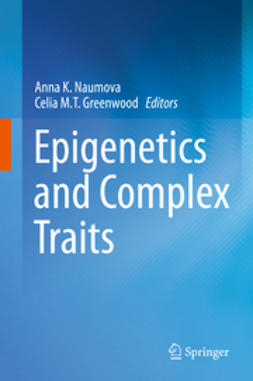 Naumova, Anna K. - Epigenetics and Complex Traits, ebook