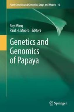 Ming, Ray - Genetics and Genomics of Papaya, e-kirja