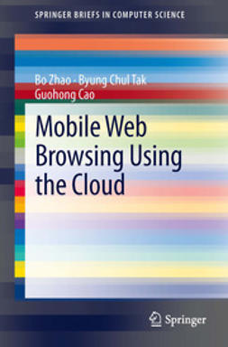 Zhao, Bo - Mobile Web Browsing Using the Cloud, ebook
