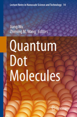 Wu, Jiang - Quantum Dot Molecules, ebook