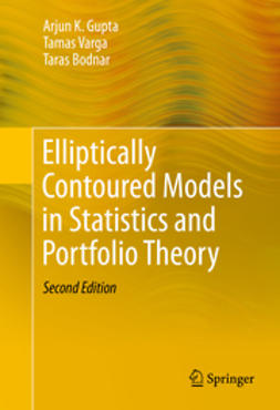 Gupta, Arjun K. - Elliptically Contoured Models in Statistics and Portfolio Theory, ebook