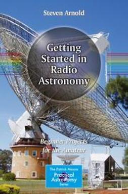 Arnold, Steven - Getting Started in Radio Astronomy, ebook