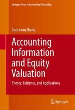 Zhang, Guochang - Accounting Information and Equity Valuation, ebook