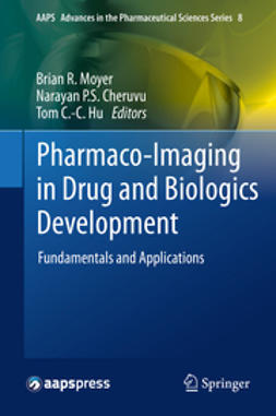 Moyer, Brian R. - Pharmaco-Imaging in Drug and Biologics Development, ebook