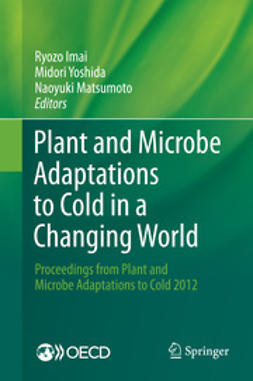 Imai, Ryozo - Plant and Microbe Adaptations to Cold in a Changing World, ebook