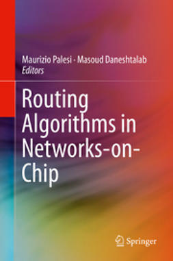 Palesi, Maurizio - Routing Algorithms in Networks-on-Chip, e-bok