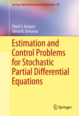 Deriyeva, Olena N. - Estimation and Control Problems for Stochastic Partial Differential Equations, ebook
