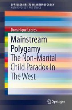 Legros, Dominique - Mainstream Polygamy, ebook