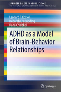 Koziol, Leonard F. - ADHD as a Model of Brain-Behavior Relationships, ebook