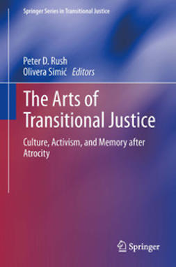 Rush, Peter D. - The Arts of Transitional Justice, ebook