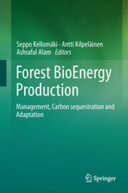 Kellomäki, Seppo - Forest BioEnergy Production, e-bok