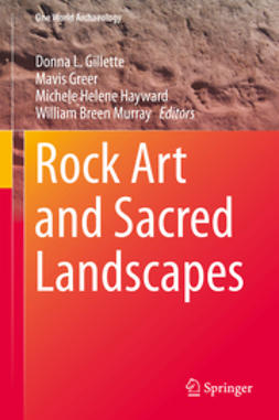 Gillette, Donna L. - Rock Art and Sacred Landscapes, ebook