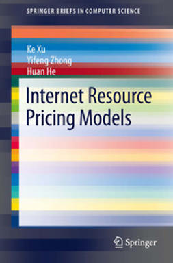 Xu, Ke - Internet Resource Pricing Models, ebook