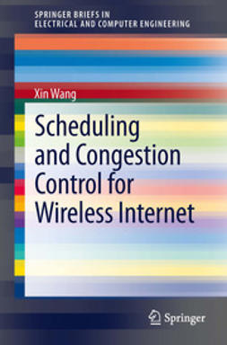 Wang, Xin - Scheduling and Congestion Control for Wireless Internet, ebook