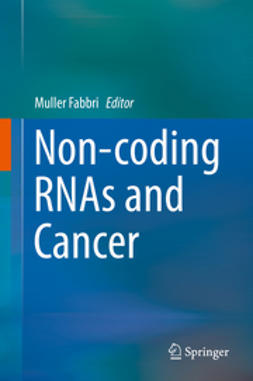 Fabbri, Muller - Non-coding RNAs and Cancer, ebook