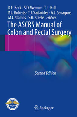 Beck, David E. - The ASCRS Manual of Colon and Rectal Surgery, ebook