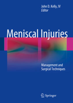 IV, John D. Kelly, - Meniscal Injuries, ebook