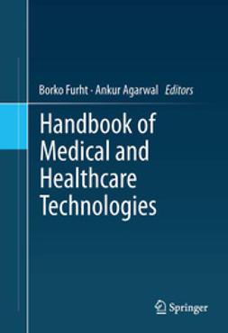 Furht, Borko - Handbook of Medical and Healthcare Technologies, ebook