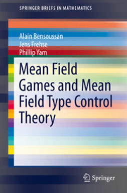 Bensoussan, Alain - Mean Field Games and Mean Field Type Control Theory, e-bok