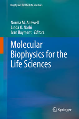Allewell, Norma - Molecular Biophysics for the Life Sciences, e-bok