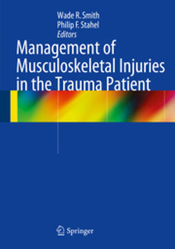 Smith, Wade R. - Management of Musculoskeletal Injuries in the Trauma Patient, ebook