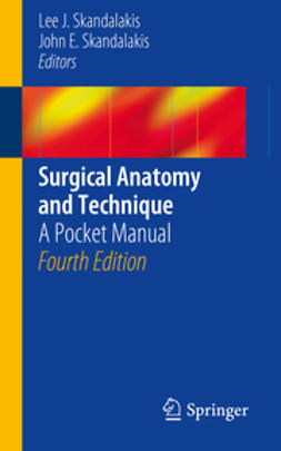 Skandalakis, Lee J. - Surgical Anatomy and Technique, e-bok