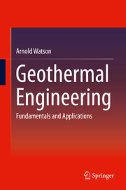 Watson, Arnold - Geothermal Engineering, ebook
