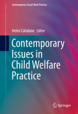 Cahalane, Helen - Contemporary Issues in Child Welfare Practice, ebook