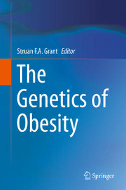 Grant, Struan F.A. - The Genetics of Obesity, ebook