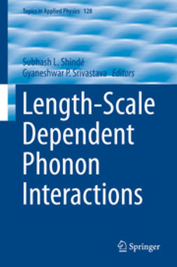 Shindé, Subhash L. - Length-Scale Dependent Phonon Interactions, ebook