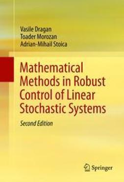 Dragan, Vasile - Mathematical Methods in Robust Control of Linear Stochastic Systems, ebook