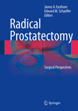 Eastham, James A. - Radical Prostatectomy, ebook