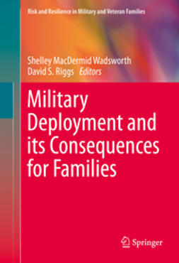 Wadsworth, Shelley MacDermid - Military Deployment and its Consequences for Families, e-bok