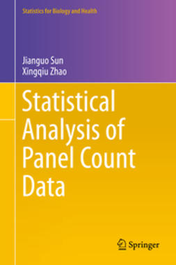 Sun, Jianguo - Statistical Analysis of Panel Count Data, ebook