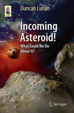Lunan, Duncan - Incoming Asteroid!, ebook