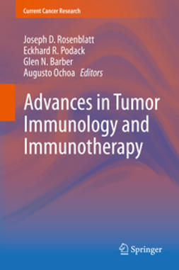 Rosenblatt, Joseph D. - Advances in Tumor Immunology and Immunotherapy, e-kirja