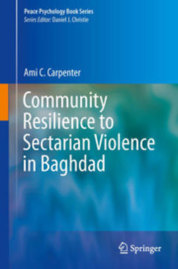 Carpenter, Ami C. - Community Resilience to Sectarian Violence in Baghdad, ebook