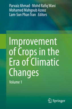 Ahmad, Parvaiz - Improvement of Crops in the Era of Climatic Changes, ebook
