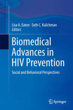 Eaton, Lisa A. - Biomedical Advances in HIV Prevention, ebook