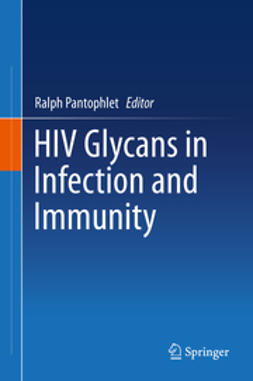 Pantophlet, Ralph - HIV glycans in infection and immunity, ebook